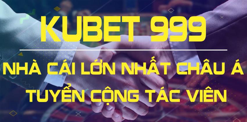 Kubet 999 Tuyển cộng tác viên Kucasino tại Việt Nam kiếm tiền 4.0